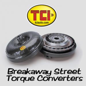 TCI Breakaway Torque Converters